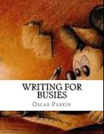 Writing for Busies af Oscar Parkin