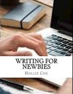 Writing for Newbies af Hollie Cox