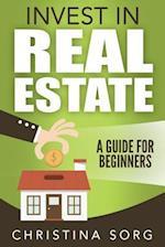 Invest in Real Estate af Christina Sorg