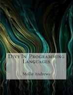 Dive in Programming Languages af Mollie Andrews