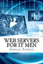 Web Servers for It Men af Amelie Parkes