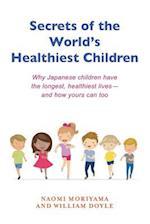 Secrets of the World's Healthiest Children