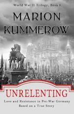 Unrelenting af Marion Kummerow