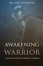 Awakening the Warrior af Dr Chad Costantino