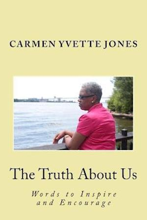 Bog, paperback The Truth about Us af Carmen Yvette Jones