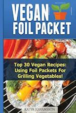 Vegan Foil Packet Cookbook af Katya Johansson