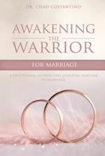Awakening the Warrior for Marriage af Dr Chad Costantino
