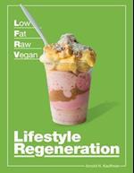 Low Fat Raw Vegan Lifestyle Regerneration