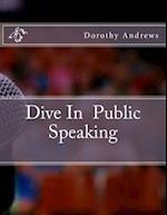 Dive in Public Speaking af Dorothy Andrews