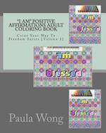 I Am Positive Affirmations Adult Coloring Book