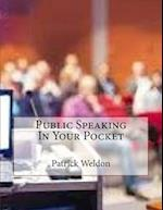 Public Speaking in Your Pocket af Patrick Weldon