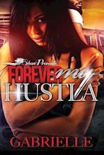 Forever My Hustla af Gabrielle