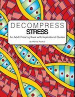 Decompress Stress
