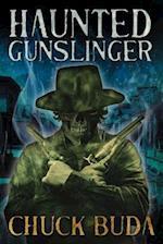 Haunted Gunslinger af Chuck Buda