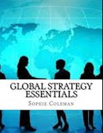 Global Strategy Essentials af Sophie Coleman