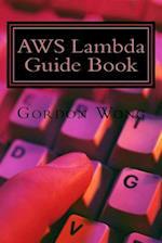Aws Lambda Guide Book