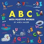 ABC with Positive Words af Anita Hager