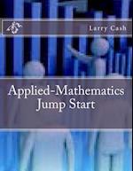 Applied-Mathematics Jump Start af Larry Cash