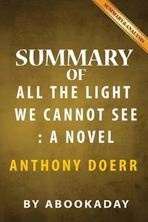 Bog, paperback Summary of All the Light We Cannot See af Abookaday