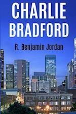 Charlie Bradford af R. Benjamin Jordan