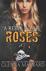A Rebel in the Roses