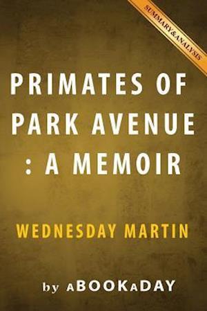 Bog, paperback Primates of Park Avenue af Abookaday