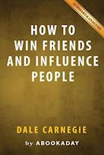 Summary of How to Win Friends and Influence People af Abookaday