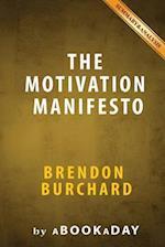 The Motivation Manifesto by Brendon Burchard - Summary & Analysis