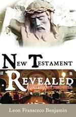 New Testament Revealed