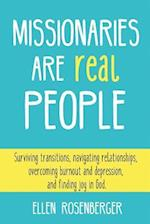 Missionaries Are Real People