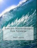 Applied-Mathematics for Newbies af Paul Lawson
