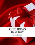 Gift Ideas in a Day af Joel Rowe