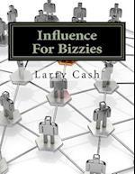 Influence for Bizzies af Larry Cash
