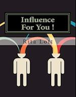 Influence for You ! af Rita Lott