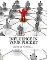 Influence in Your Pocket af Robert Gorham