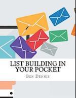 List Building in Your Pocket af Ben Dennis