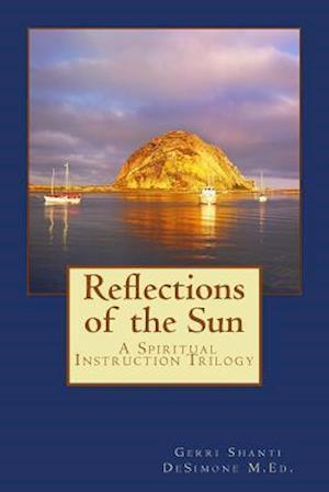 Bog, paperback Reflections of the Sun af Gerri Shanti Desimone
