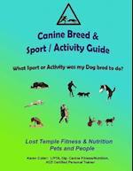 Canine Breeds & Sport / Activity Guide af Karen Cutler