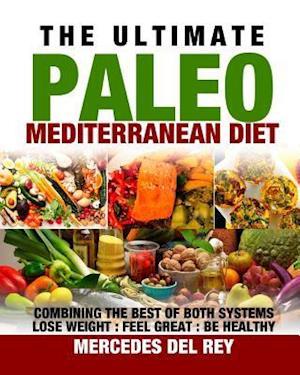 Bog, paperback The Ultimate Paleo Mediterranean Diet af Beran Parry
