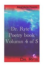 Dr. Ryte's Poetry Book Volumn 4 of 5