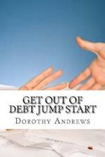 Get Out of Debt Jump Start af Dorothy Andrews
