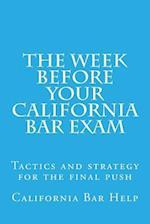 The Week Before Your California Bar Exam