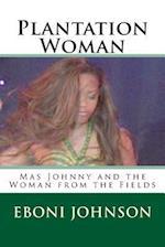 Plantation Woman