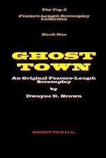 Ghost Town af MR Dwayne R. Brown