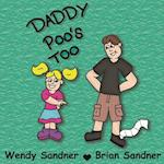 Daddy Poo's Too