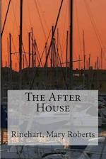 The After House af Rinehart. Mary Roberts