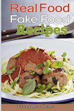 Real Food & Fake Food