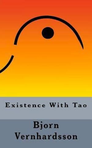 Existence with Tao