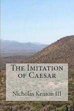 The Imitation of Caesar
