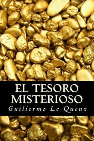 Bog, paperback El Tesoro Misterioso af Guillermo Le Queux